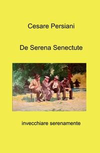 De Serena Senectute