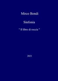 """Sinfonia """" Il libro di roccia """""""