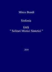 "Sinfonia SMS "" Solitari Mistici Sintetici """