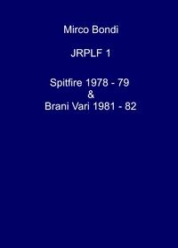 Spitfire 1978 -79 Brani Vari 1981- 82