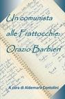 copertina Un comunista alle Frattocchie:...