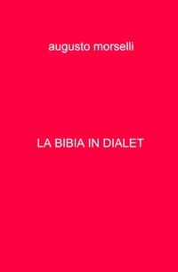 LA BIBIA IN DIALET