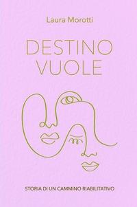 DESTINO VUOLE