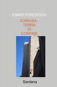 ICHNUSA. TERRA DI CONFINE