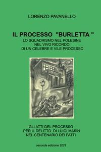 """IL PROCESSO """"BURLETTA """""""