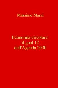 Economia circolare: il goal 12 dell'Agenda 2030