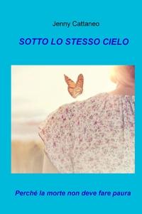 SOTTO LO STESSO CIELO