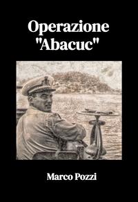 """Operazione """"Abacuc"""""""