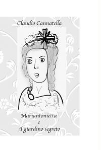 Mariantonietta e il giardino segreto