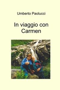 In viaggio con Carmen