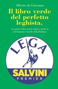 IL LIBRO VERDE DEL PERFETTO LEGHISTA