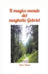 copertina IL MAGICO MONDO DEL MAGHETTO...
