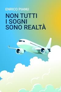 Non Tutti i Sogni Sono Realtà