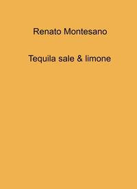 Tequila sale & limone