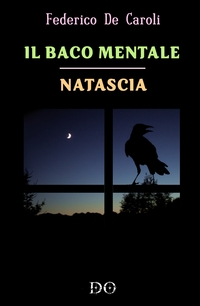 Il baco mentale – Natascia