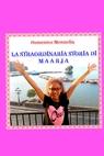 copertina di LA STRAORDINARIA STORIA DI...