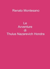 Le Avventure di Thulus Nazarevich Hondra