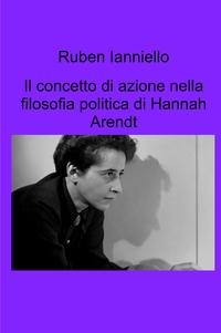 Il concetto di azione nella filosofia politica di Hannah Arendt