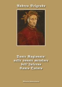 Dante Ragionato: nelle sonate metafore dell'Inferno Canto Quinto
