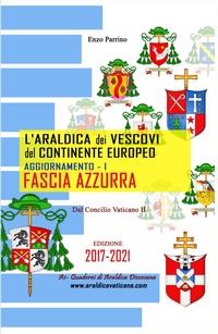 L'Araldica dei Vescovi del Continente Europeo – Aggiornamento I – Fascia Azzurra