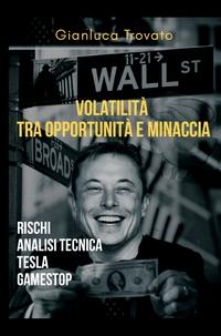 Volatilità tra opportunità e minaccia