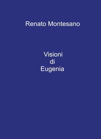 Visioni di Eugenia