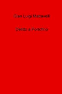 Delitto a Portofino