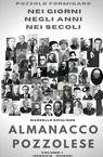 Almanacco Pozzolese. Volume I