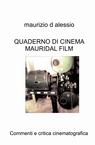 QUADERNO DI CINEMA MAURIDAL FILM