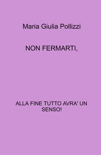 NON FERMARTI,