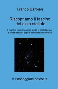 Riscopriamo il fascino del cielo stellato