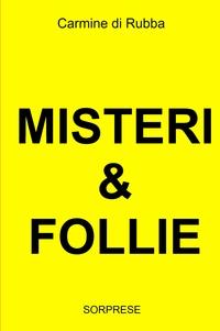MISTERI &FOLLIE