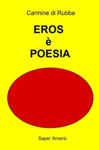 EROS è POESIA