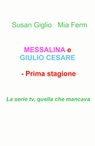 copertina MESSALINA e GIULIO CESARE...