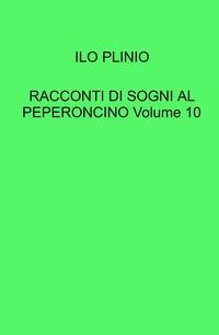 RACCONTI DI SOGNI AL PEPERONCINO Volume 10