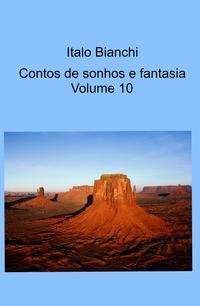 Contos de sonhos e fantasia Volume 10