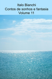 Contos de sonhos e fantasia Volume 11