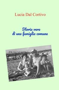Storia vera di una famiglia comune
