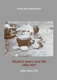 Desta's years and life, 1892-1937