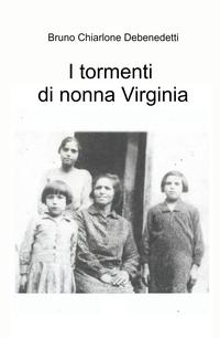 I tormenti di nonna Virginia