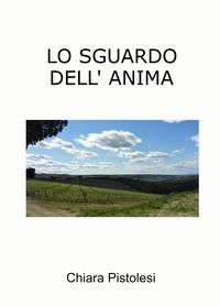 LO SGUARDO DELL' ANIMA