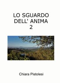 LO SGUARDO DELL' ANIMA 2