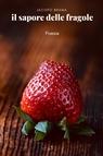 Il sapore delle fragole