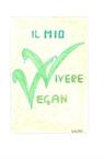 Il mio vivere vegan