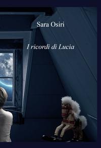 I ricordi di Lucia