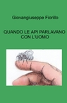copertina QUANDO LE API PARLAVANO CON...