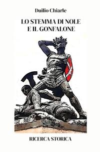 LO STEMMA DI NOLE E IL GONFALONE