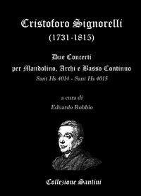 Cristoforo Signorelli – Concerti per Mandolino, Archi e Basso Continuo