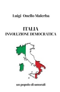 ITALIA INVOLUZIONE DEMOCRATICA