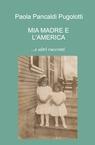 copertina Mia madre e l'America